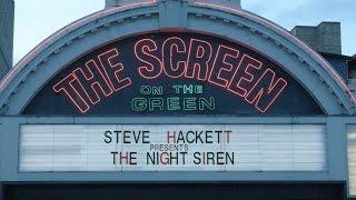 "STEVE HACKETT - Impressions From ""The Night Siren"" Premiere"