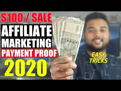 Get $100/SALE with AFFILIATE MARKETING for Beginners in 2020 – Payment Proof **MOTIVATIONAL
