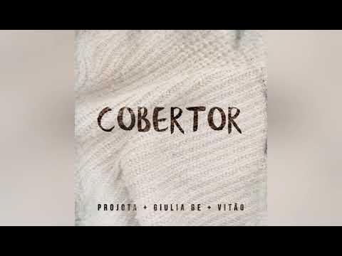 Cobertor - Projota + Giulia Be + Vitão