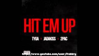 Tyga Ft 2Pac & Jadakiss - Hit Em Up (Prod. By DJ Mustard) Dirty + Lyrics