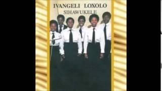 Ivangeli Loxolo Zisondeze