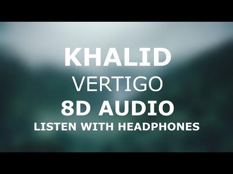 Khalid - Vertigo | 8D AUDIO 🎧 [Use headphones]