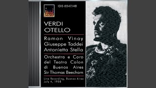 Otello: Act II: Dove guardi splendono (Chorus, Iago, Desdemona, Otello)