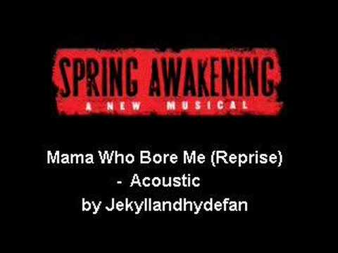 Spring Awkening - Mama Who Bore Me (Reprise) - Acoustic - YouTube