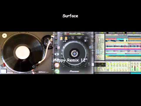 Surface - Happy 12 Remix