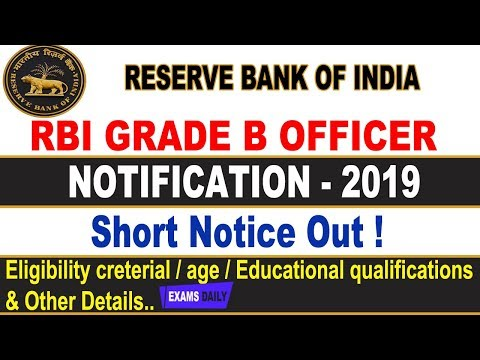 RBI Grade B Notification 2019 RBI Grade B Exam Pattern Eligibility Criteria