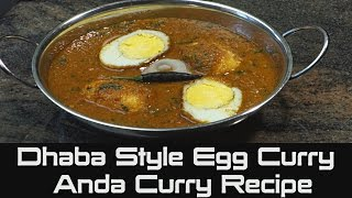 Punjabi Dhaba Style Egg Curry Recipe | How To Cook Anda Curry Recipe
