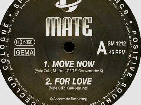 Mate - Move Now