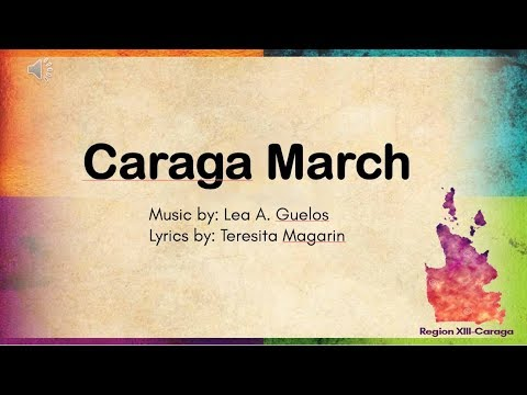 Caraga March (Lyrics)