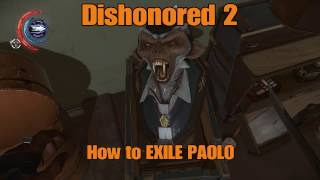 Dishonored 2 EXILE PAOLO