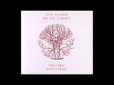 Steve Coleman and Five Elements - Cardiovascular