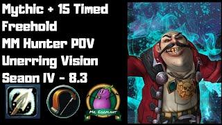 M+15 Freehold Timed | MM Hunter POV | Unerring Vision 8.3 | Season 4