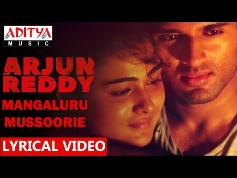 Mangaluru - Mussoorie Song With Lyrics || Arjun Reddy Songs || Vijay Devarakonda, Shalini || Sandeep