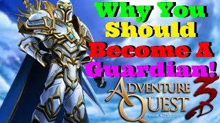 AQ3D Why YOU Should Become A Guardian! AdventureQuest 3D