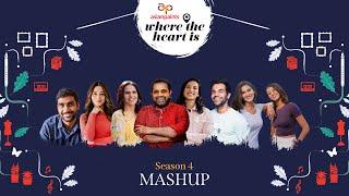 Asian Paints Where The Heart Is - Season 4 Mashup