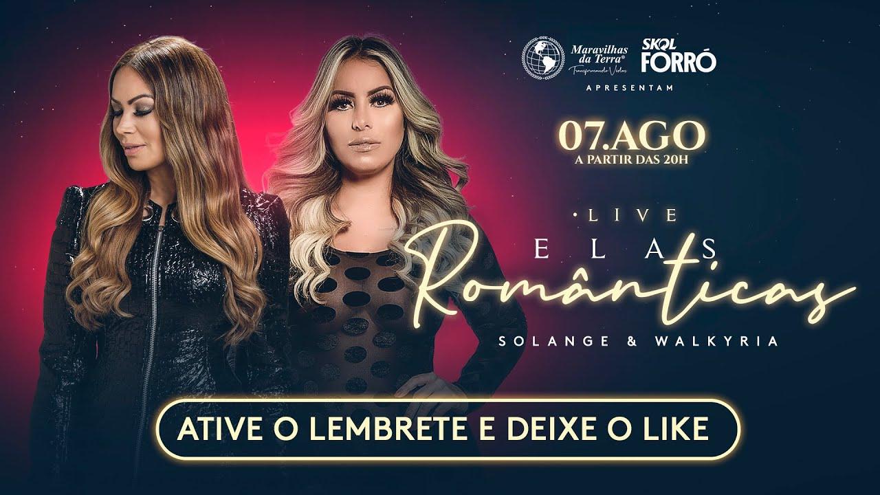 Live Elas Românticas - Solange Almeida & Walkyria Santos
