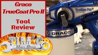 Initial Review: Graco TrueCoat Pro II Handheld Cordless Sprayer by Tim
