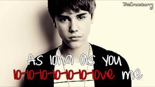 Justin Bieber ft. Big Sean - As Long As You Love Me (with lyrics)