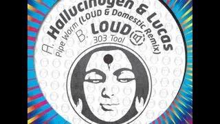 Hallucinogen & Lucas - Pipeworm (LOUD & Domestic Remix)