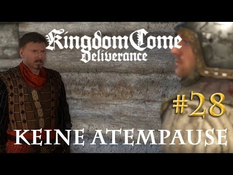 Let's Play Kingdom Come Deliverance #28: Keine Atempause  (Tag 26 / Blind / deutsch)