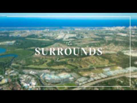 The Surrounds Helensvale - all you need to know to live the dream
