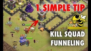 1 Simple Trick to Funnel Your Kill Squad Into Any Base! | Clash of Clans
