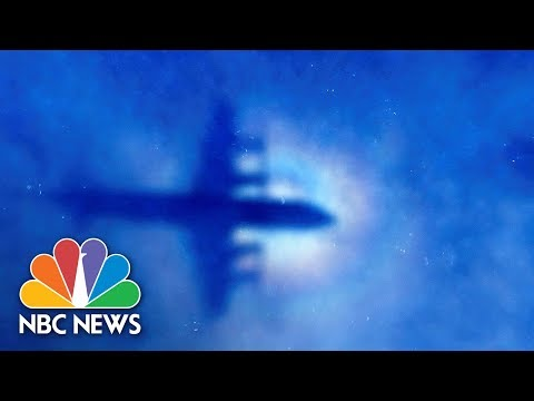 Final Report Into Missing Flight MH370 Says Mystery Is 'Unacceptable'   NBC News