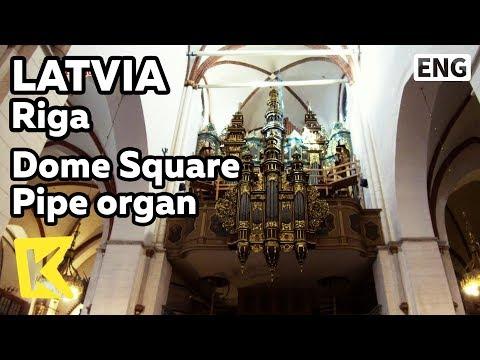 【K】Latvia Travel-Riga[라트비아 여행-리가]돔 성당의 자랑 파이프 오르간/Dome Square/Pipe organ/Bishop Alberto/Performance