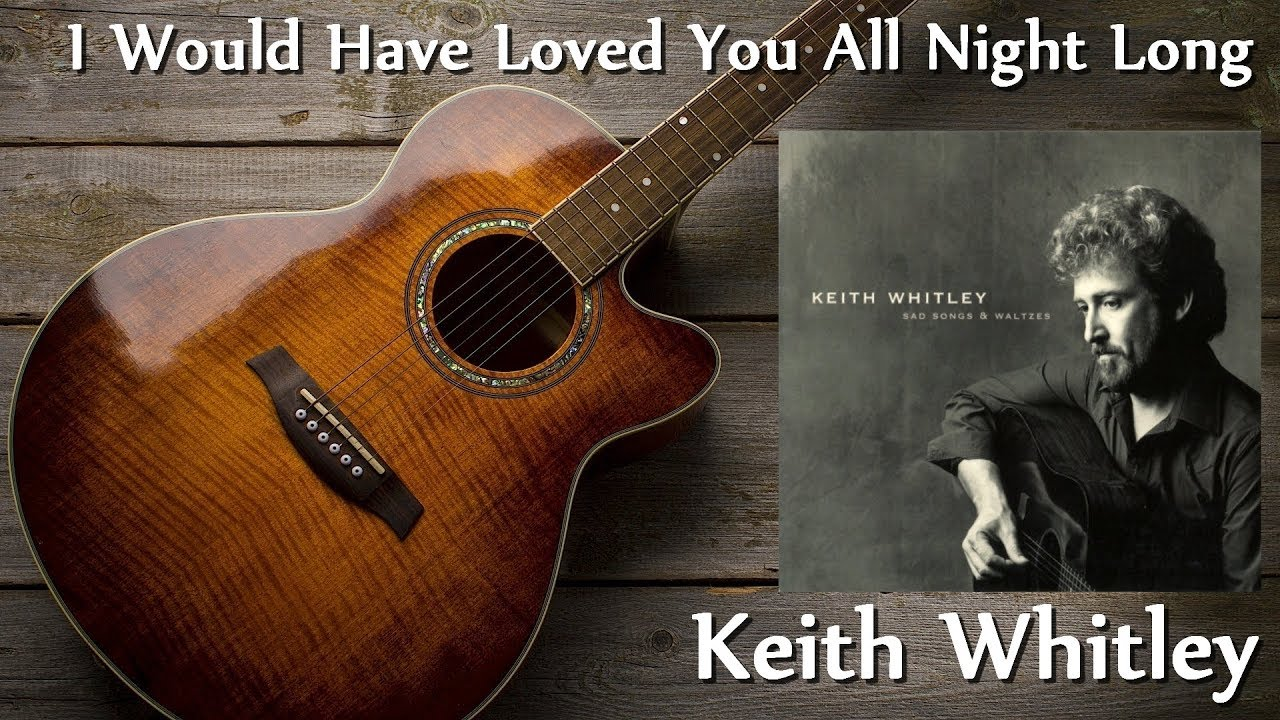 Keith Whitley Chords