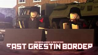 East Grestin Border | Roblox Trailer