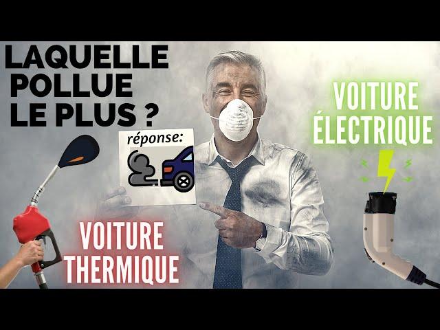LAQUELLE POLLUE LE PLUS : La voiture thermique ou électrique ? 🛢vs⚡