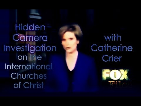 FoxNews Investigates on ICOC with Catherine Crier - Is the International Church of Christ a Cult?