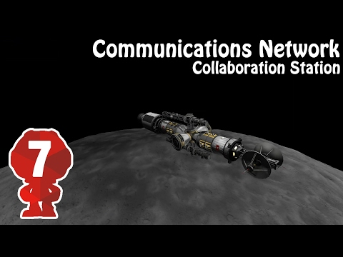 "Collaboration Station #7 ""Deploying Comms!"" --  KSP"