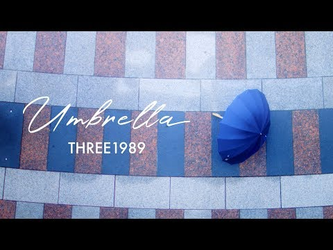 UMBRELLA - Music Video  / THREE1989