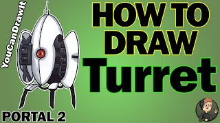How To Draw Turret from Portal 2 ✎ YouCanDrawIt ツ 1080p HD