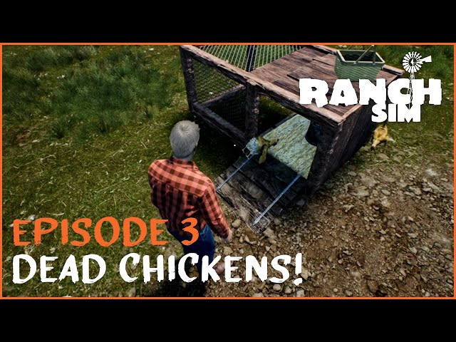 Episode 3: Dead Chickens?! | Ranch Sim Let's Play