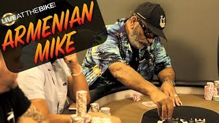 Armenian Mike Sets The Trap In Big Pots ♠ Live at the Bike!