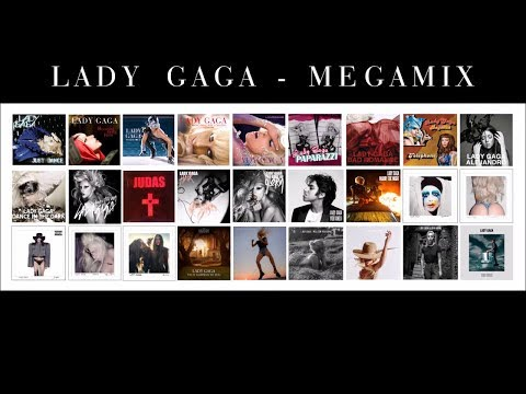 Lady Gaga - Megamix (2017)