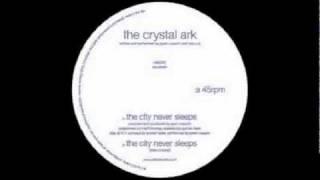 The crystal ark - the city never sleeps