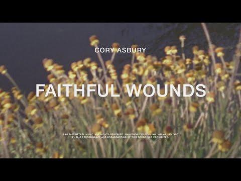 Faithful Wounds - Cory Asbury | To Love A Fool
