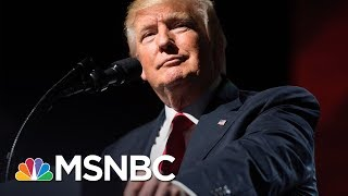 Eugene Robinson Writes That President Trump Is 'Out of Control' | Morning Joe | MSNBC