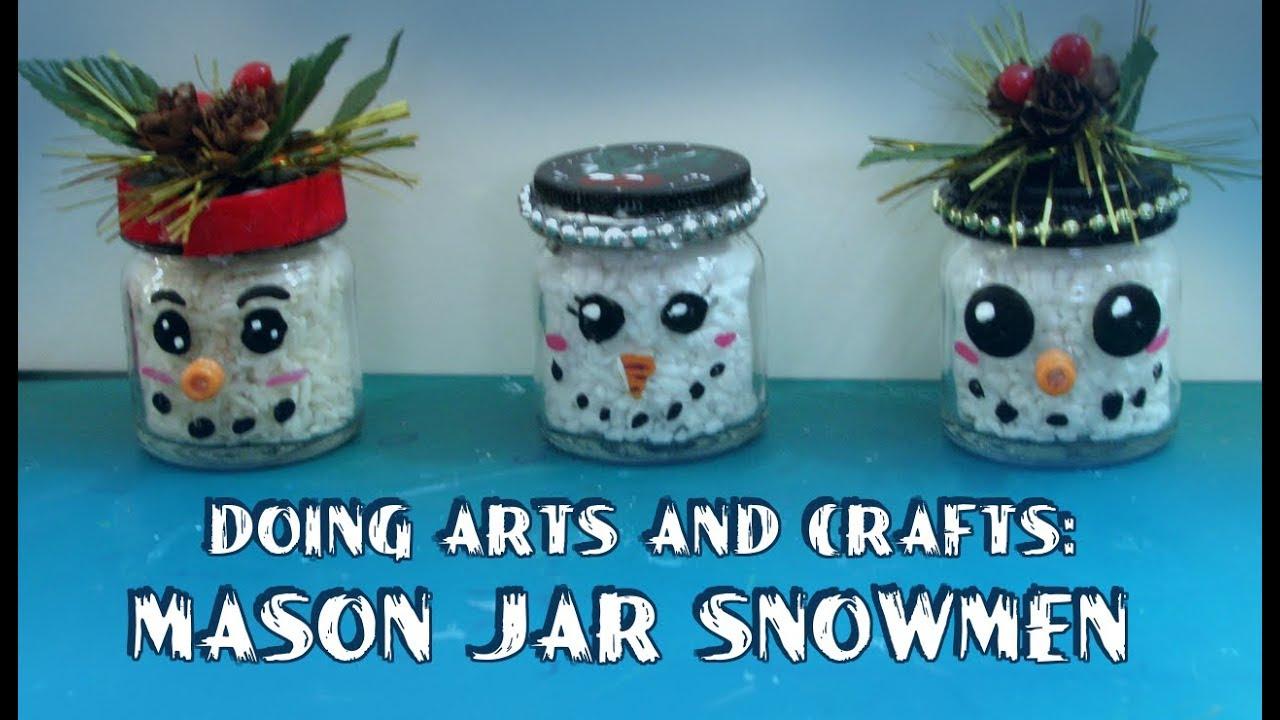 Doing Arts And Crafts Mason Jar Snowmen Speed Art Youtube