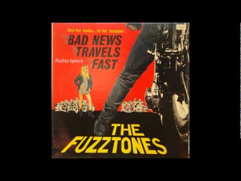 The Fuzztones - Bad News Travels Fast  (1986)