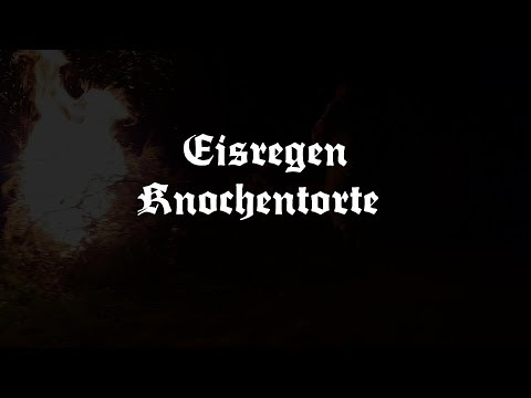 Eisregen  Knochentorte Lyric