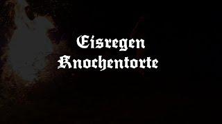 EISREGEN - Knochentorte (Lyric Video)