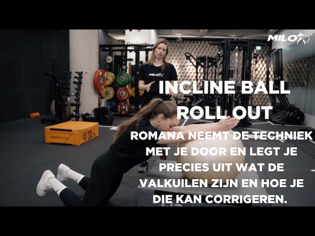 Incline Ball Roll Out