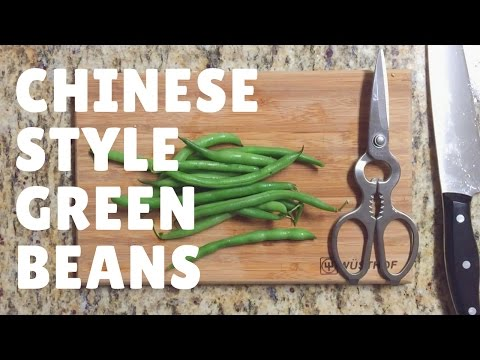 Learn To Cook! || CHINESE STYLE GREEN BEANS!