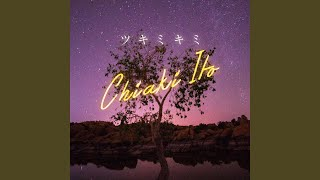 Provided to YouTube by avex trax ツキミキミ · CHIAKI ITO ツキミキミ ℗ AVEX ENTERTAINMENT INC. Released on: 2019-05-18 Composer: KEN for 2SOUL ...