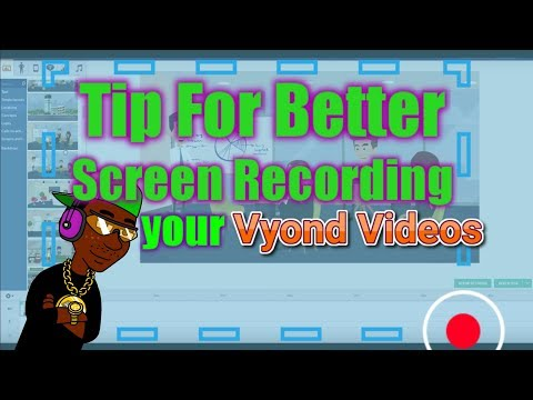 Tips for Better Screen Recording your Vyond Videos