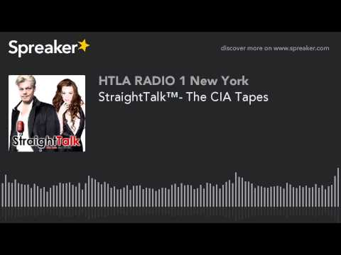 StraightTalk™- The CIA Tapes